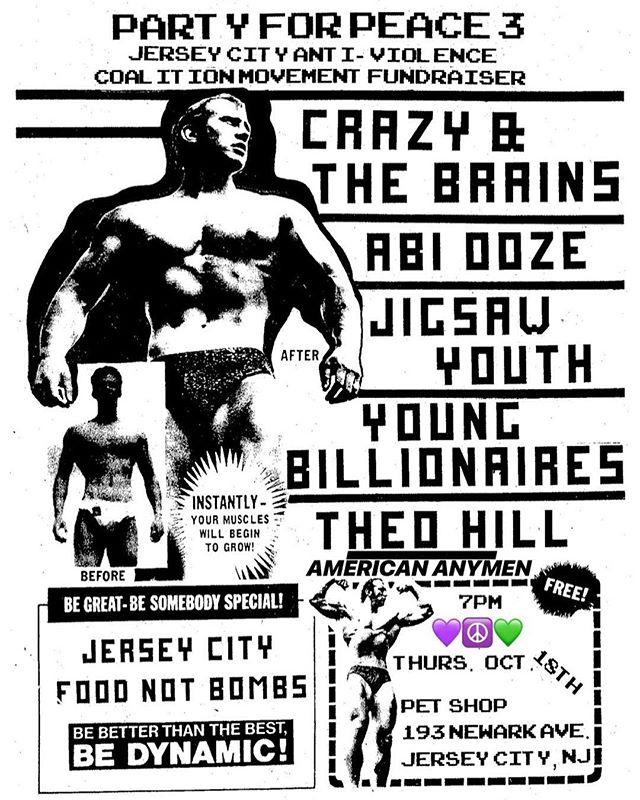 tonight is the night! #jerseycityantiviolence #jerseycity #petshopjc #crazyandthebrains #jigsawyouth #abiooze #americananymen #youngbillionaires #theohill