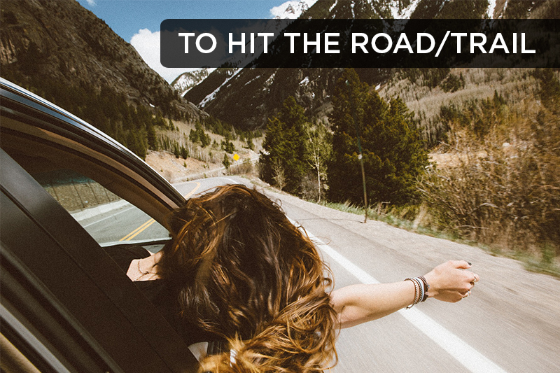 This expression refers to setting out on a an adventure, such as a road trip.