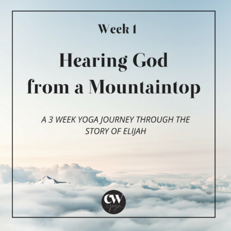 Hearing God Series Week 1 Caroline Williams Yoga