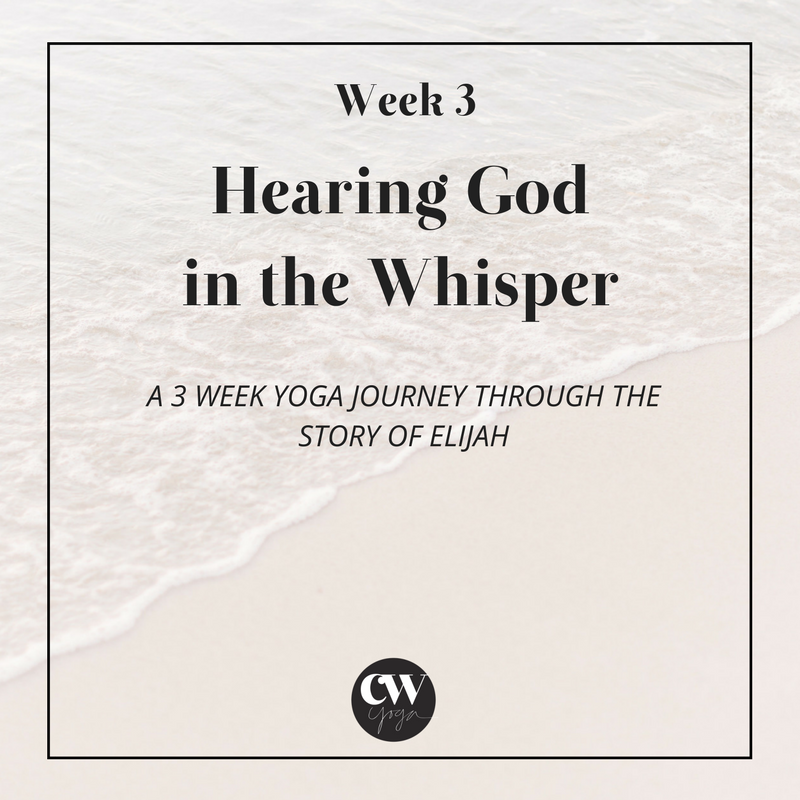 Hearing God Series Week 3 Caroline Williams Yoga