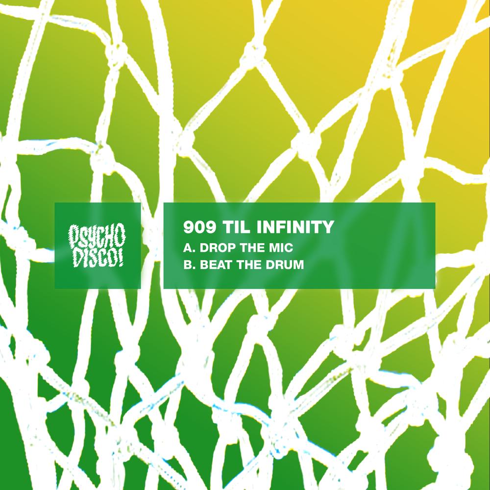 PSYCHD013 - 909 Til Infinity.jpg