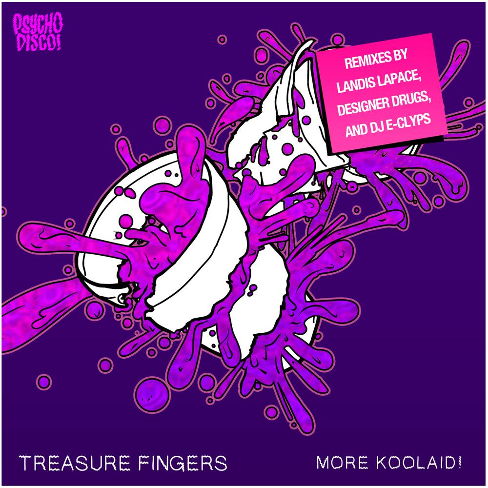 PSYCHD008 Treasure Fingers More Koolaid-Art.jpg