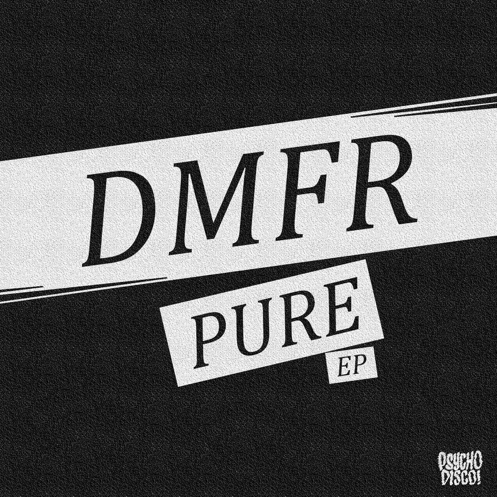 PSYCHD006-DMFR-PURE-EP-ART.jpg