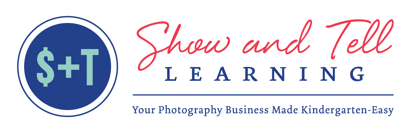 Show and Tell Learning: simple photography business advice