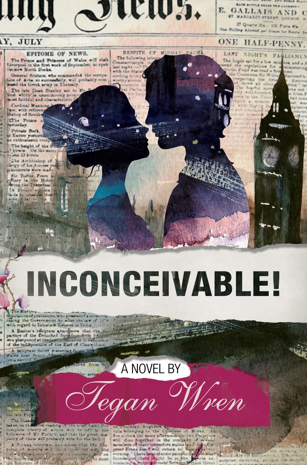 """INCONCEIVABLE! blurb A popular, young royal couple can't produce an heir? INCONCEIVABLE! When Ozarks native Hatty goes """"whole hog"""" during karaoke, she catches the eye of Prince John. He isn't what she expects the heir to a small European nation to be: he's affable, witty, and isn't put off by her tell-it-like-it-is demeanor. Their flirtation should be short lived, but a force stronger than fate—Hatty's newspaper editor—assigns her to cover the royals. After spending time together, she and John soon begin dating, and Hatty finds herself making headlines instead of writing them. But challenges loom that are even more complicated than figuring out how to mesh Hatty's journalism career with life at Belvoir Palace. Hatty and John soon find themselves embroiled in an unusual sex scandal: they can't produce an heir. Tabloids dub Hatty a """"Barren-ess,"""" and the royals become irate. Hatty politely tells them to shove it. But beneath her confident exterior, she struggles to cope with a heartbreak that invades her most intimate moments with John. Pressured to choose between invasive medical procedures and abandoning John's claim to the throne, the couple feels trapped until a trip to Ethiopia shows them happy endings sometimes arrive long after saying """"I do."""" Advance praise for INCONCEIVABLE! · """"As someone who has experienced infertility, I empathize with Hatty's struggles. Wren beautifully illuminates the joy, grief, and adventure of creating a family against all odds in this heart warming and impactful story."""" America Olivo Campbell, actress: DeGrassi: The Next Generation, Chicago PD, Mission Impossible 5. Spokesperson for Baby Quest Foundation · """"I found the insights into infertility invaluable and sensitive."""" -Marnie Neve, Board Member, Baby Quest Foundation · """"Not only was this a very well written and entertaining story (I flew through it), but I feel it's also a very important story."""" -Meredith Tate, author of Missing Pieces · """"Tegan Wren's debut novel is by turn funny, he"""