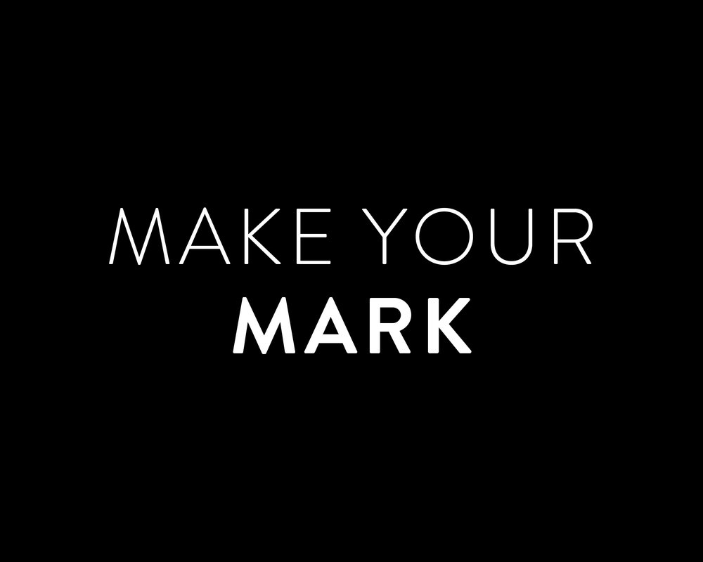 Make your Mark.jpg
