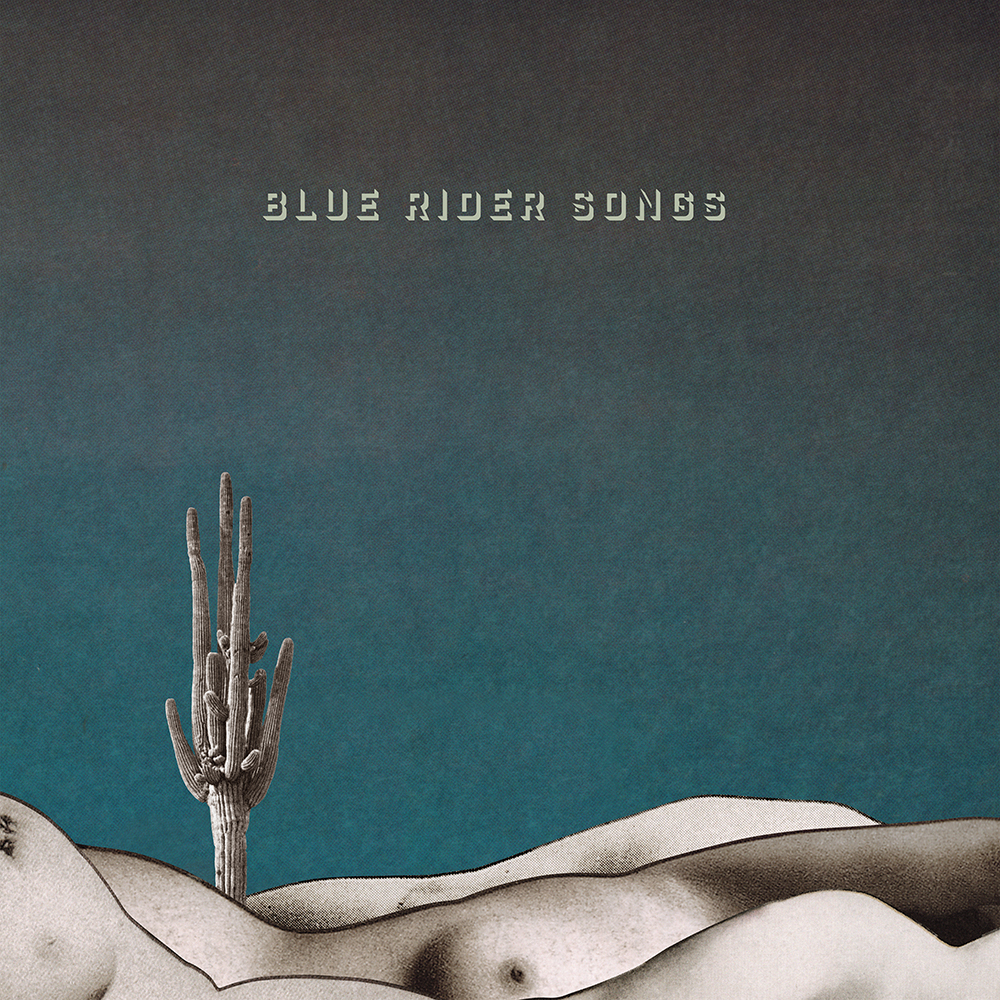 Blue Rider Songs LP Scissortail Records, 2016 - Buy Blue Rider Songs