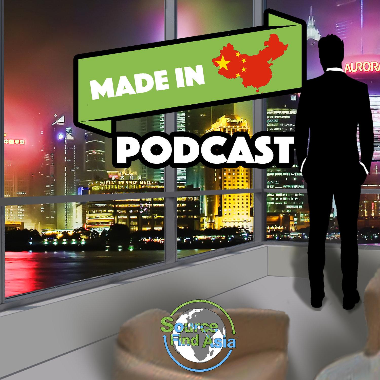 Made in China Podcast: International Business | Crowdfunding | Entrepreneurship