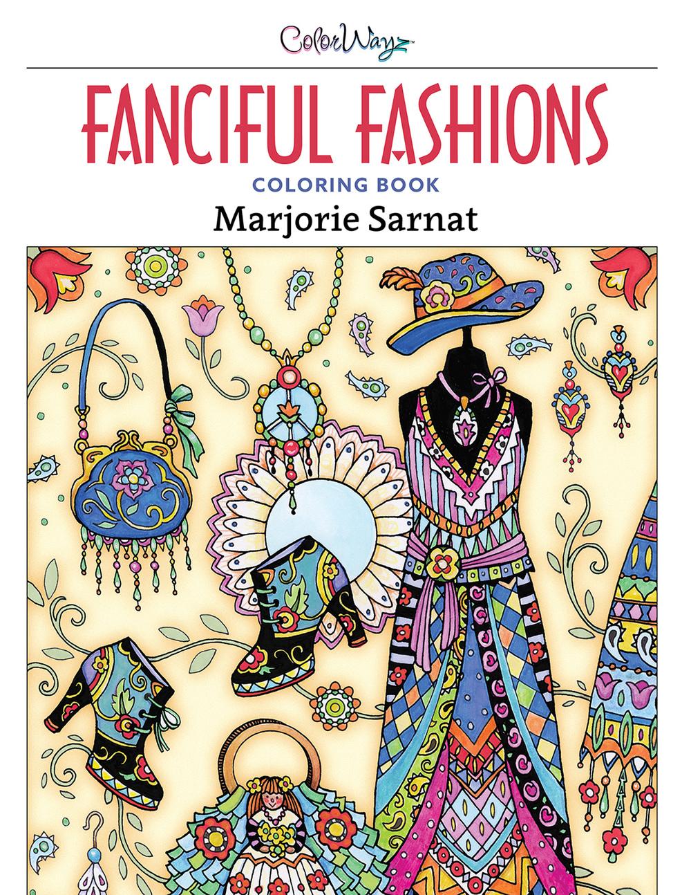 Fanciful Fashions Coloring Book Marjorie Sarnat Design Illustration