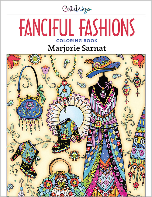 New Release! Fanciful Fashions Coloring Book — Marjorie Sarnat ...
