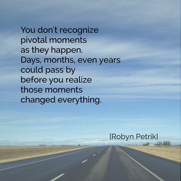 Pivotal-Moments-Robyn-Petrik