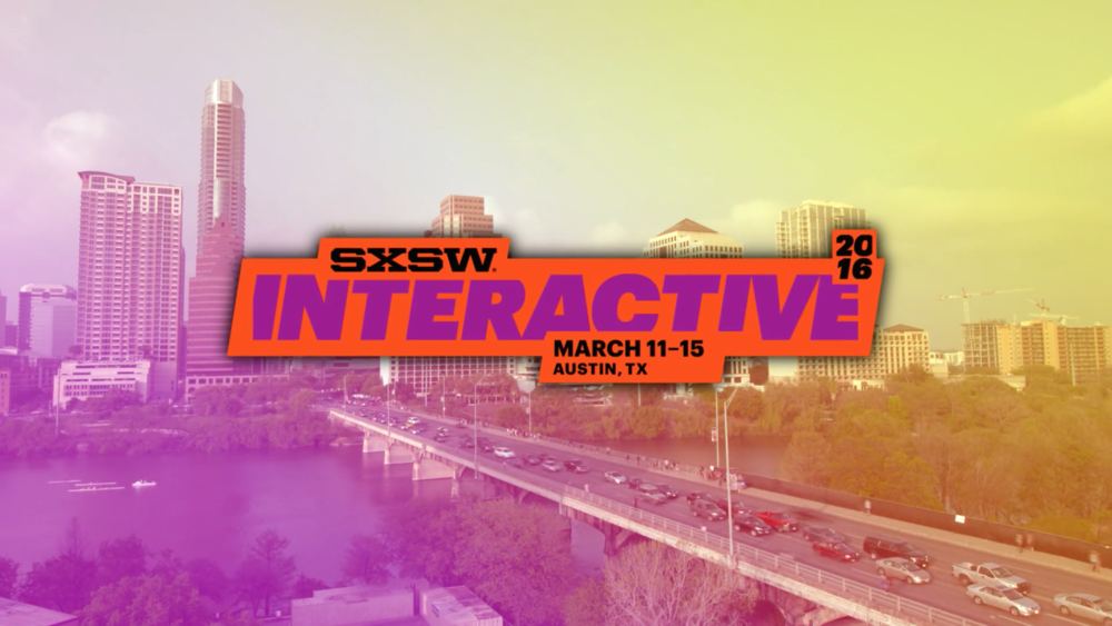 SXSW Highlights / Events Coverage
