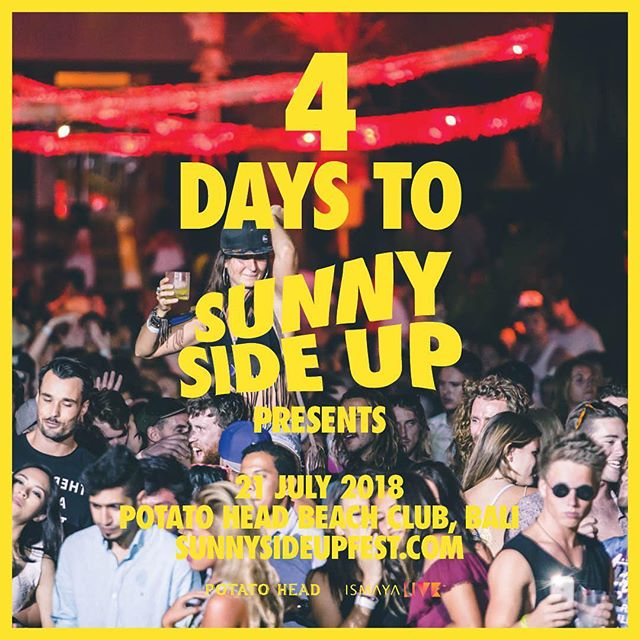 We're only 4 days away until the sunniest festival on the island 🌴 Go ahead, book that last minute plane tickets and grab your passes to #SSU18 through link in bio! #sunnysideupfest #ismayalive #potatoheadbali
