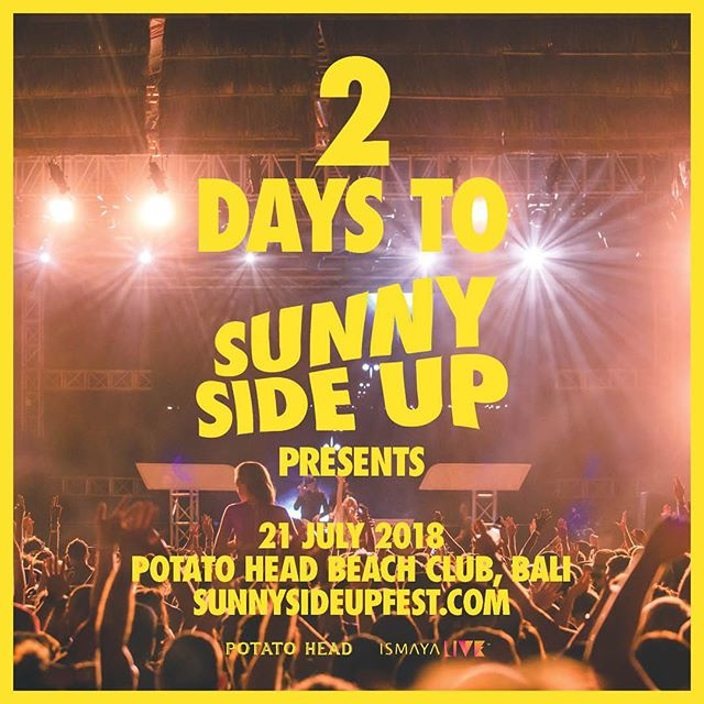 48 hours to go... No sleep till #SSU18‼️ #ismayalive #potatoheadbali #sunnysideupfest