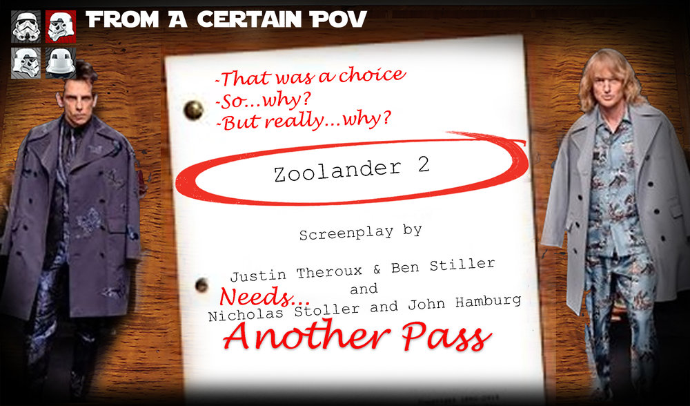 13 - Another Pass on Zoolander 2 Banner.jpg