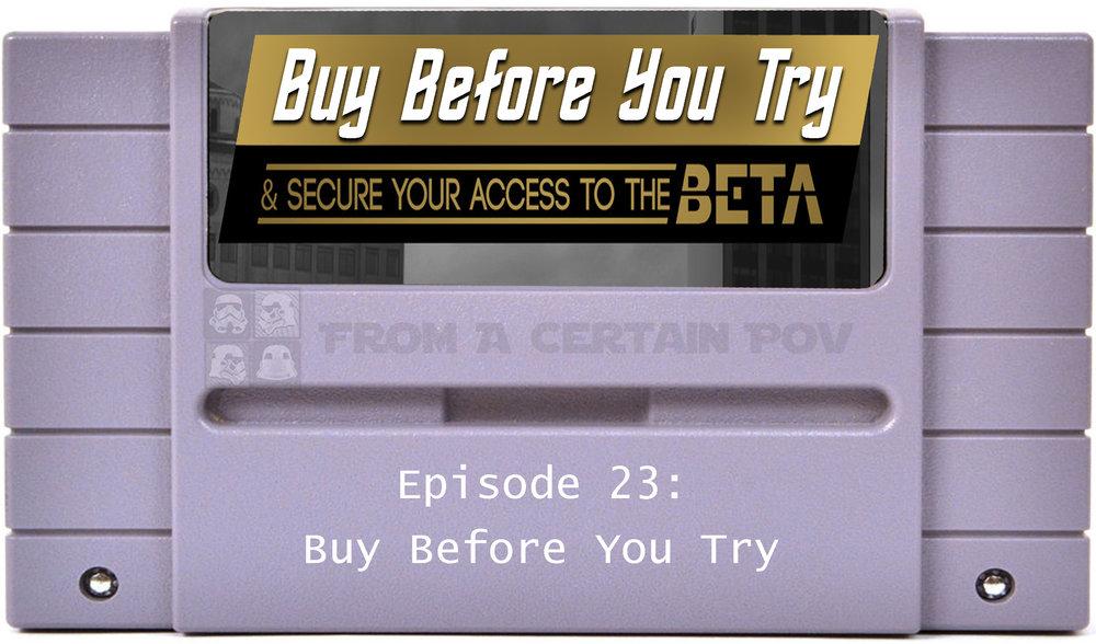 23 - Buy Before You Try.jpg
