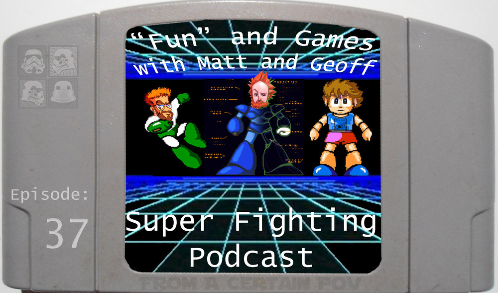 37 - Super Fighting Podcast.jpg