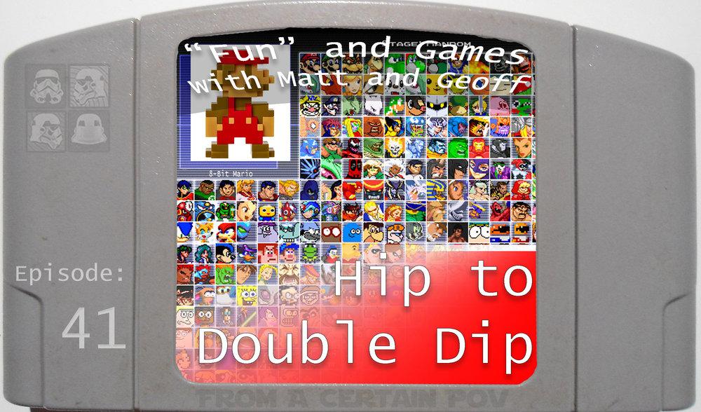 41 - Hip to Double Dip.jpg
