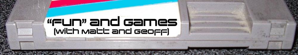 Fun and Games - Header.jpg