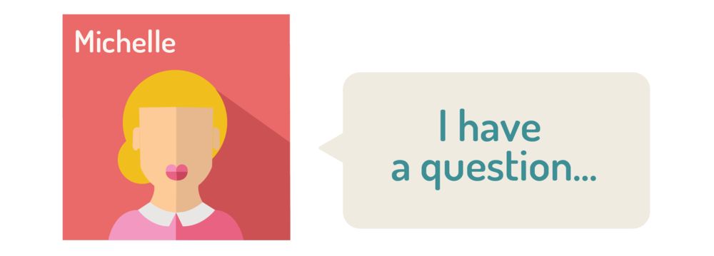 "graphic of a woman saying ""I have a question"""