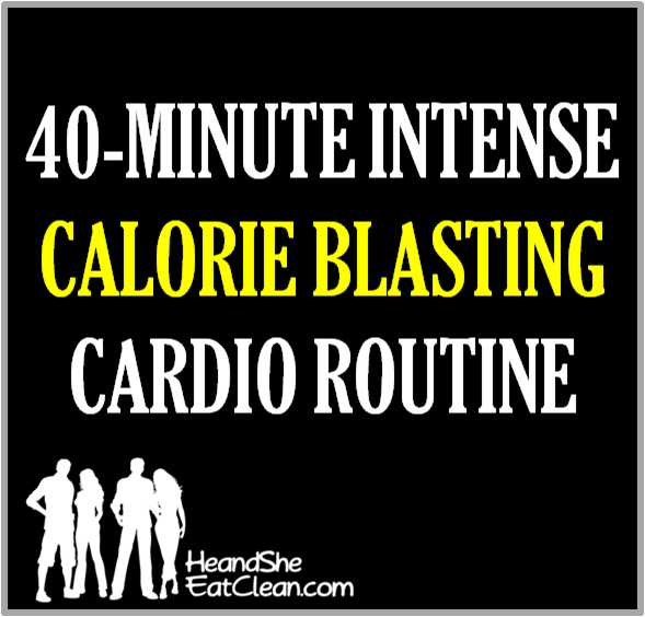intense_calorie_blasting_cardio_routine_he_and_she_eat_clean_workout_fitness-main-image.png