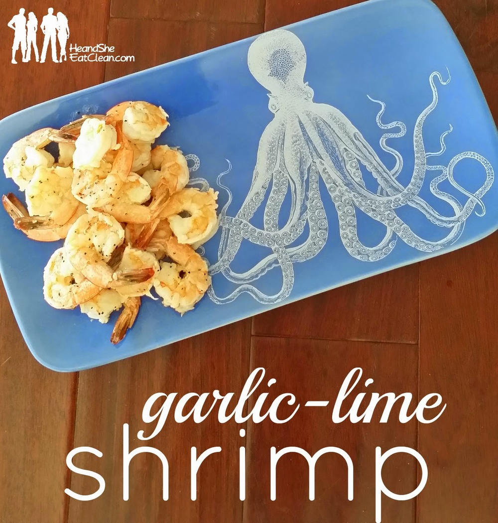 Garlic-Lime-Clean-Eating-Shrimp-Seafood-Quick-Easy-Dinner-Recipes-He-She-Eat-Clean.jpg