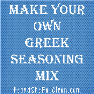 Clean Eat Recipe : Make Your Own Greek Seasoning Mix | He and She Eat Clean