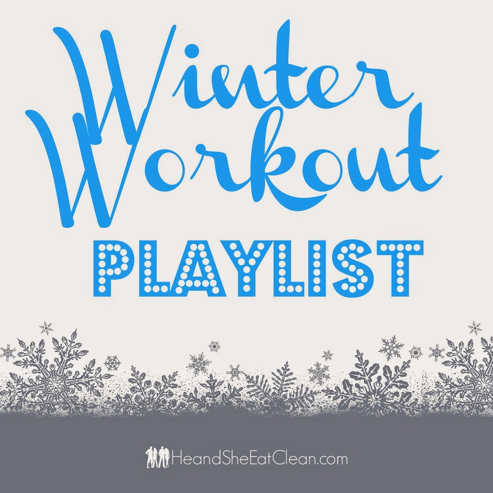 winter-workout-playlist-running-fitness-songs-music-he-and-she-eat-clean.jpg