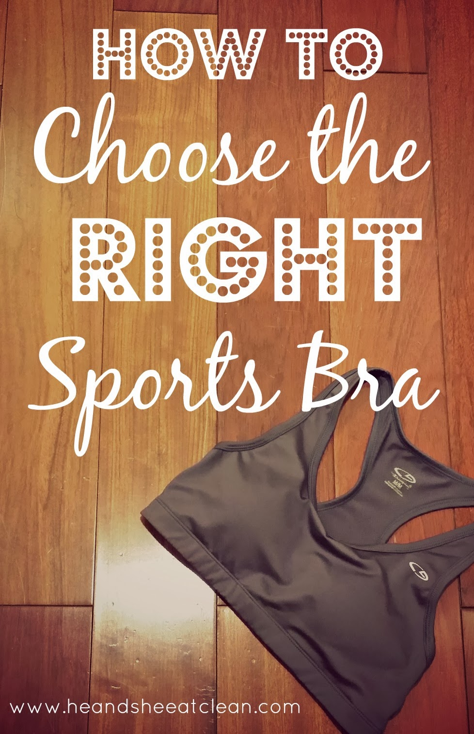 Choosing the Right Sports Bra for You — He & She Eat Clean ...