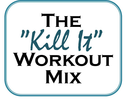 The_Kill_it_workout_mix_for_cardio_hits_lifting_weights_pumping_iron_fitness_run_jog_power_he_and_she_eat_clean.jpg