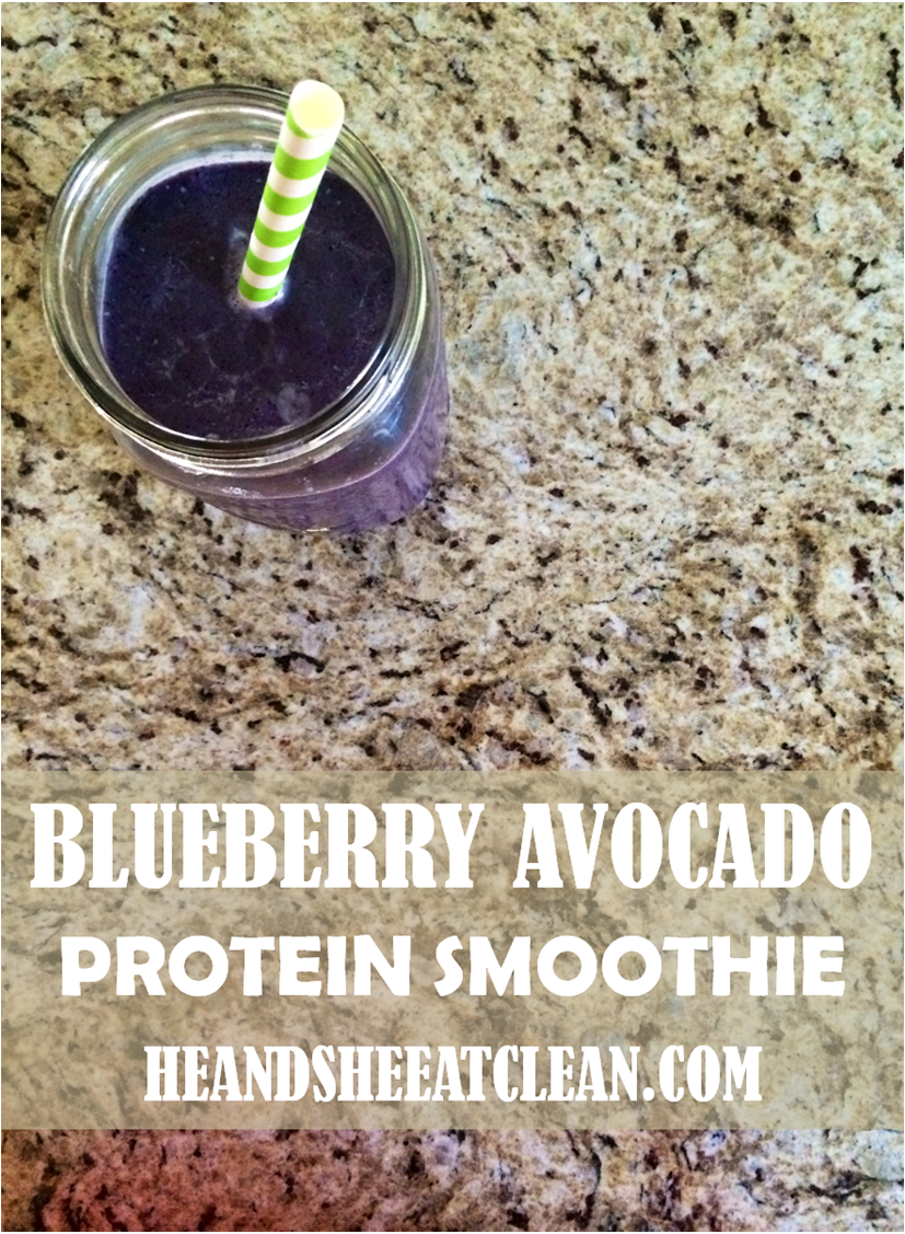 Clean Eat Recipe: Blueberry Avocado Protein Smoothie | He and She Eat Clean
