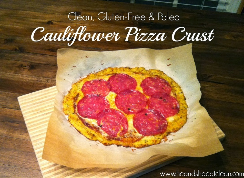 Cauliflower Pizza Crust | He and She Eat Clean