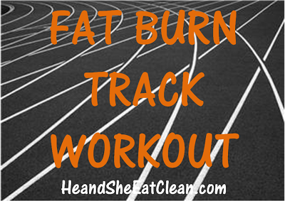 Fat+Burn+Track+Workout+He+and+She+Eat+Clean.png