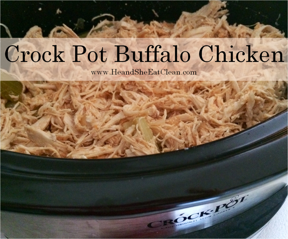 Crock Pot Buffalo Chicken | He and She Eat Clean