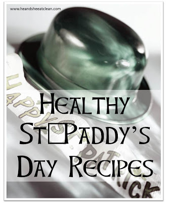 healthy-st-patricks-pattys-day-party-recipes-eat-clean-stay-on-diet-good-for-you-shamrock-he-and-she-eat-clean.jpg