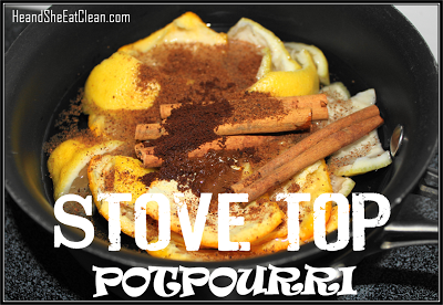 stove-top-potpourri-he-and-she-eat-clean.png