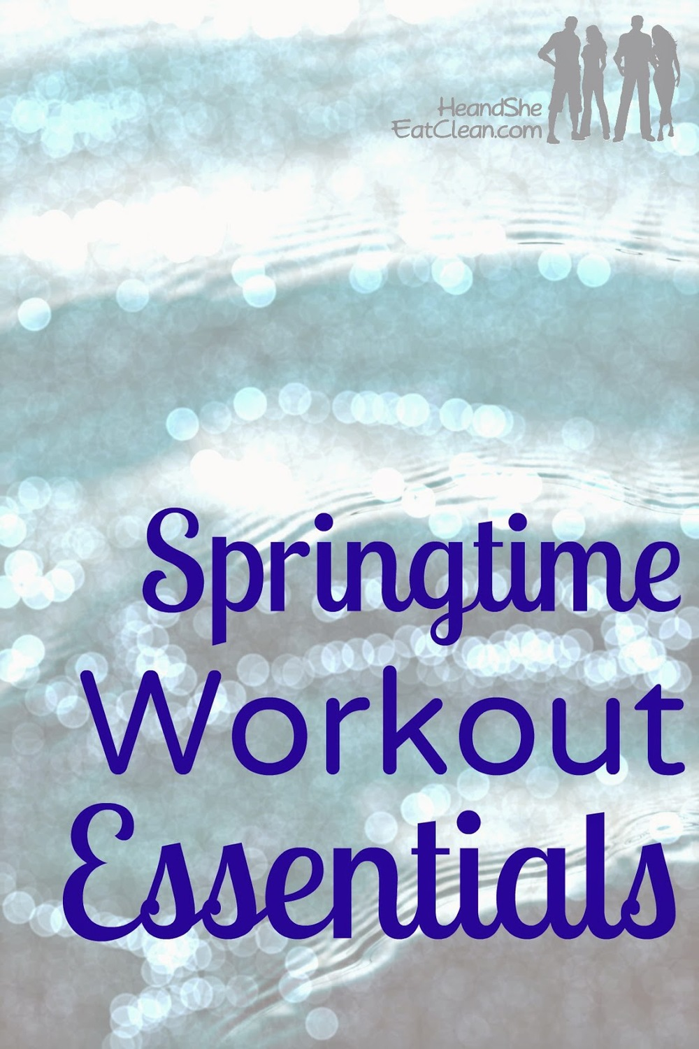 Springtime-Outdoor-Outside-Essentials-for-Working-Workout-Out-What-You-Need-He-She-Eat-Clean.jpg