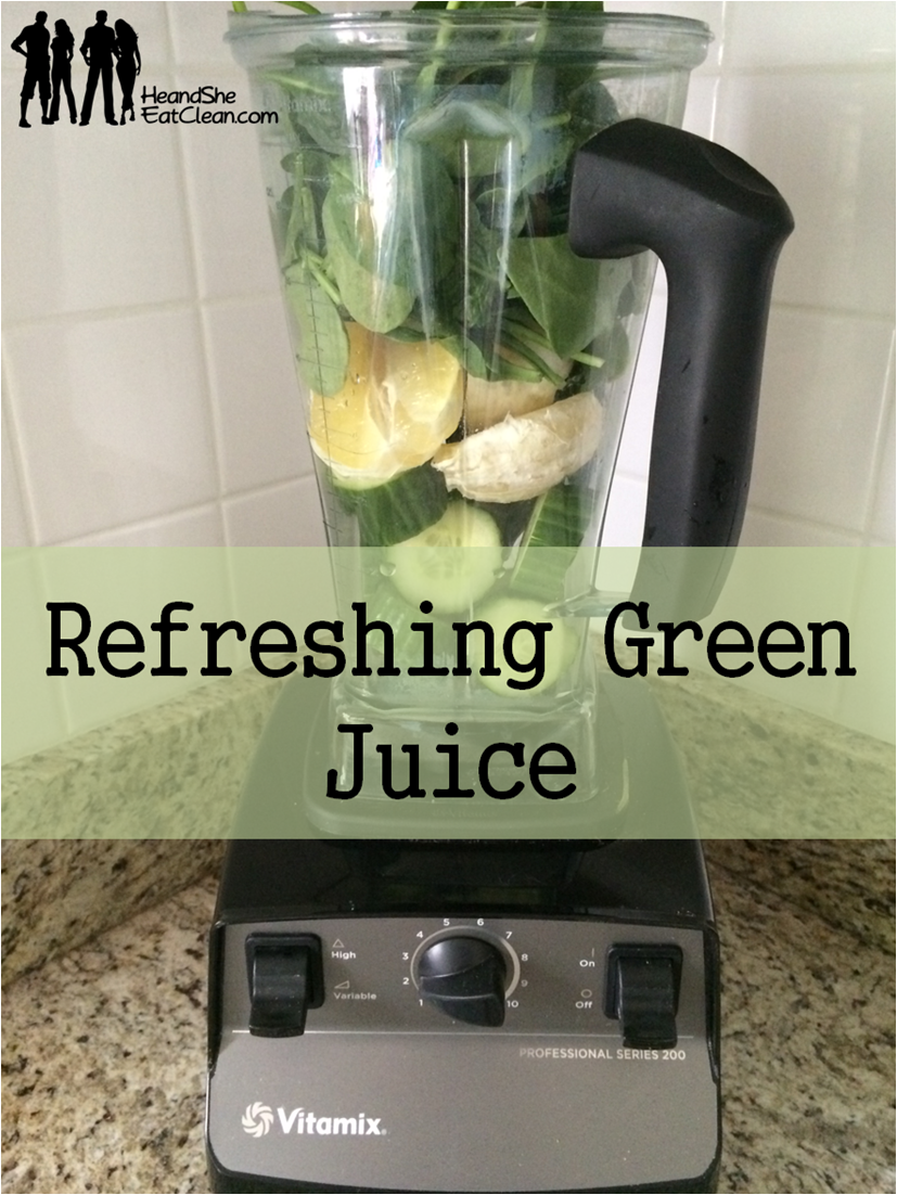 refreshing-green-juice-he-and-she-eat-clean-recipe-vegetables-drink.png