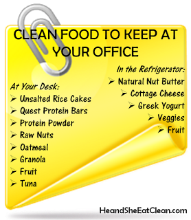 Clean+Food+to+Keep+at+Your+Office-Eat+Clean-Clean+Eating-He+and+She+Eat+Clean-Work-Eat.png