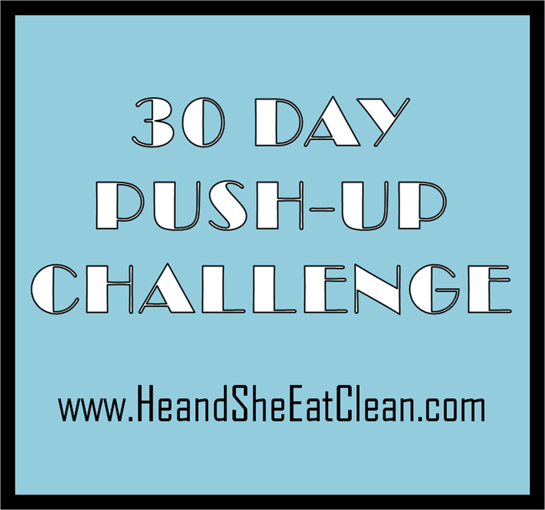 30-Day Push Up Challenge | He and She Eat Clean