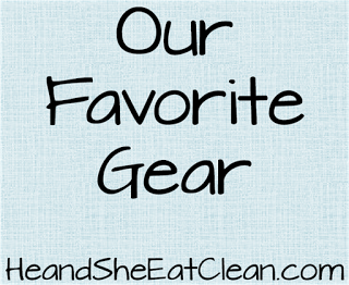 our-favorite-gear-he-and-she-eat-clean.png