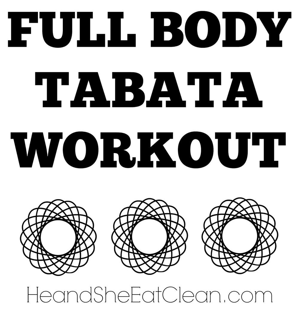 full body tabata workout  u2014 he  u0026 she eat clean