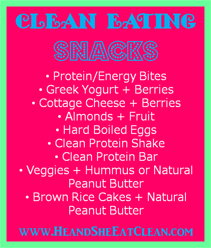Clean Eating Snacks | He and She Eat Clean