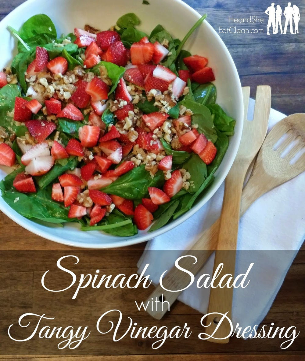 Clean Eat Recipe: Spinach Salad with Tangy Vinegar Dressing | He and She Eat Clean
