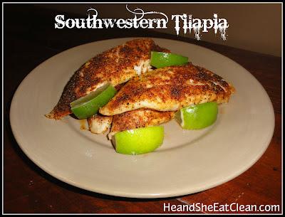 Southwestern+Tilapia+Clean+Eating+Eat+Clean+Seafood.jpg