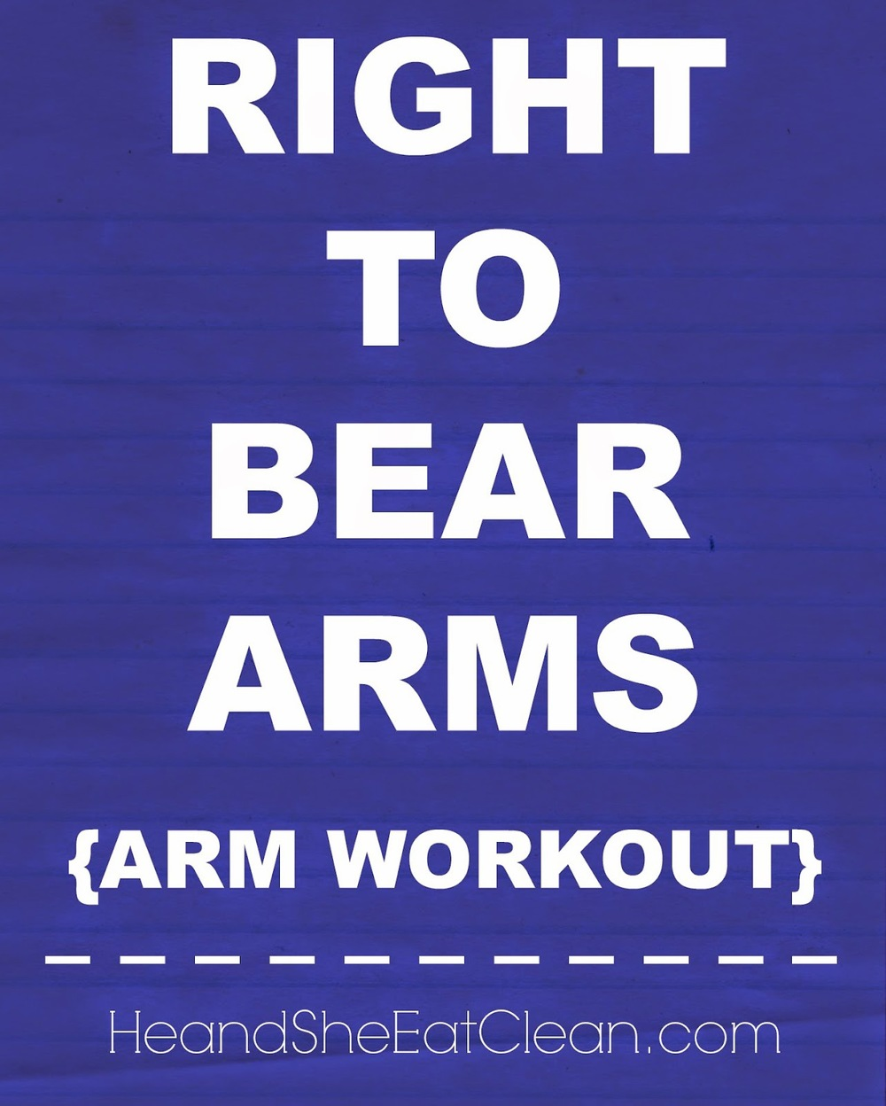 right-to-bear-arms-bicep-tricep-routine-weight-training-strength-toned-lean-he-and-she-eat-clean-strong-not-skinny.jpg