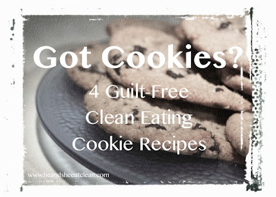cookie-recipes-eat-clean-eating-he-and-she-guilt-free.jpg
