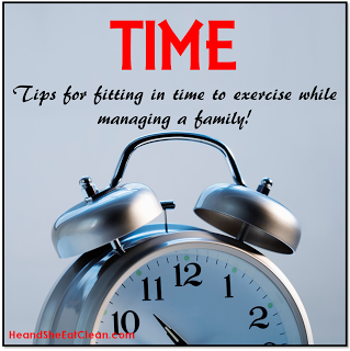 Time-Tips-Eat+Clean-Clean+Eating-Fitness-Exercise-Running-Cardio-Kids-Family.png