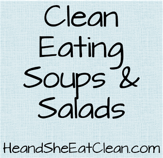 soups_salads_recipes_he_and_she_eat_clean.png