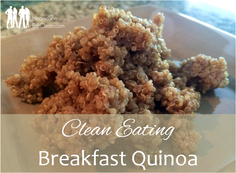Clean Eating Breakfast Quinoa